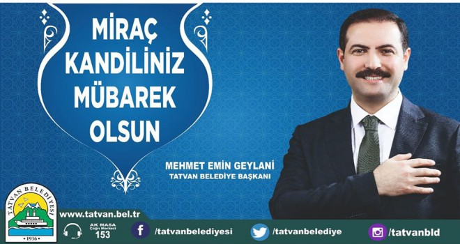 Başkan Geylani'nin 'Miraç Kandili' mesajı