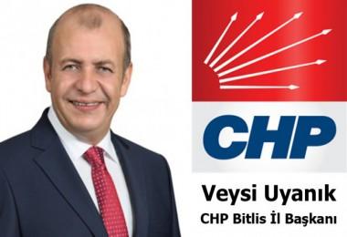 CHP Bitlis İl Başkanı Veysi Uyanık'ın açıklamaları